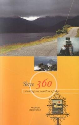 Skye 360 - Walking the Coastline (Paperback): Andrew Dempster