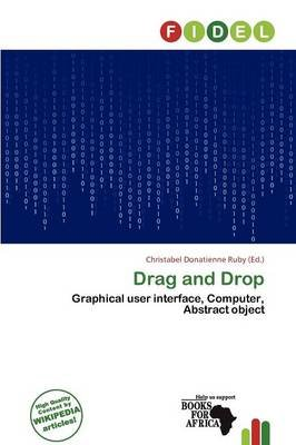Drag and Drop (Paperback): Christabel Donatienne Ruby