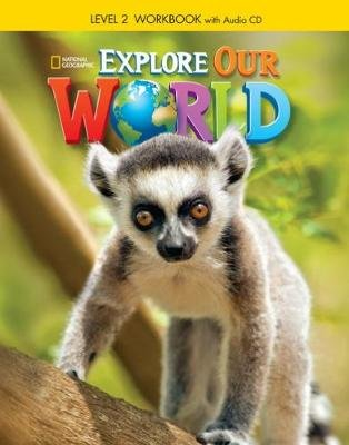Explore Our World 2: Workbook with Audio CD (Pamphlet):