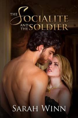 The Socialite and the Soldier (Electronic book text): Sarah Winn