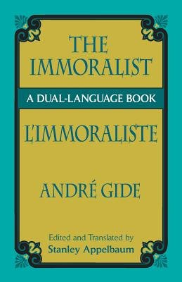 The Immoralist (English, French, Paperback): Andre Gide