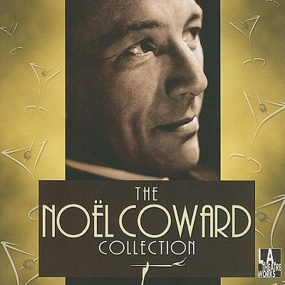 The Noel Coward Collection (Standard format, CD): Noel Coward