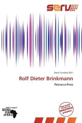 Rolf Dieter Brinkmann (Paperback): Oscar Sundara