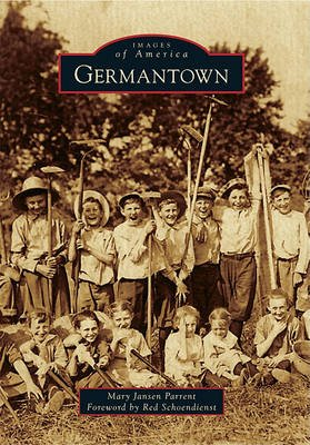 Germantown (Paperback): Mary Jansen Parrent