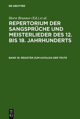 Register Zum Katalog Der Texte - Namen, Quellen, Bibelstellen, Datumsangaben (German, Electronic book text, Reprint 2010 ed.):...