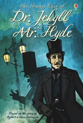 The Strange Case Of Dr. Jekyll and Mr. Hyde (Hardcover): Robert Louis Stevenson