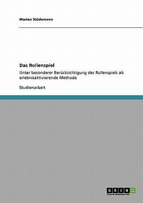 Das Rollenspiel (English, German, Paperback): Marian St Demann