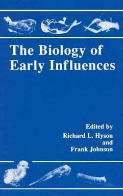 The Biology of Early Influences (Electronic book text): Richard Lee Hyson