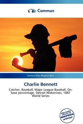 Charlie Bennett (Paperback): Stefanu Elias Aloysius
