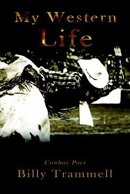 My Western Life (Paperback): Billy Trammell