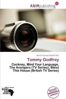 Tommy Godfrey (Paperback): Norton Fausto Garfield