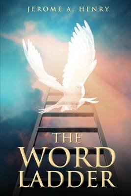 The Word Ladder (Paperback): Jerome A. Henry
