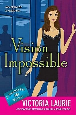 Vision Impossible (Hardcover): Victoria Laurie