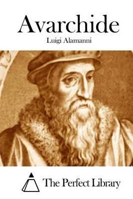 Avarchide (Italian, Paperback): Luigi Alamanni