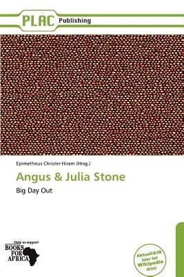 Angus & Julia Stone (German, Paperback): Epimetheus Christer Hiram