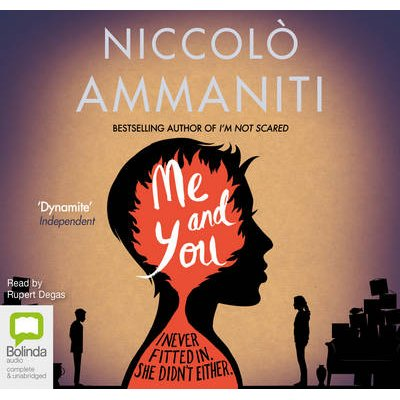 Me And You (Standard format, CD, Unabridged edition): Niccolo Ammaniti