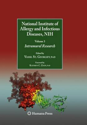 National Institute of Allergy and Infectious Diseases, NIH - Volume 3: Intramural Research (Paperback, 2010 ed.): Vassil St...