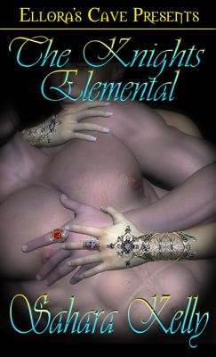 Knights Elemental (Electronic book text): Sahara Kelly
