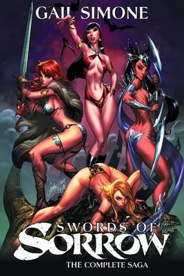 Swords of Sorrow: The Complete Saga (Paperback): Noah Salonga, Ronilson Freire, Francesco Manna, Mirka Andolfo, Dave Acosta,...