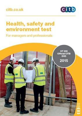 Health, Safety and Environment Test for Managers and Professionals - GT 200/15 DVD (DVD-ROM): Citb