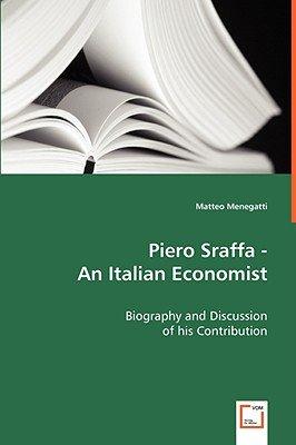 Piero Sraffa - An Italian Economist (Paperback): Matteo Menegatti