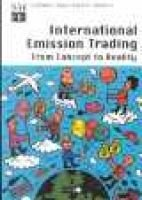 International Emission Trading - From Concept to Reality (Paperback, Illustrated Ed): International Energy Agency