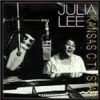 Julia Lee - Kansas City Star (CD): Julia Lee