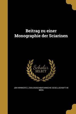 Beitrag Zu Einer Monographie Der Sciarinen (German, Paperback): Joh Winnertz