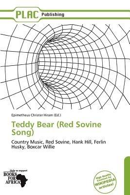Teddy Bear (Red Sovine Song) (Paperback): Epimetheus