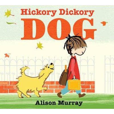 Hickory Dickory Dog (Hardcover): Alison Murray