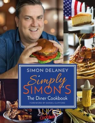 Simply Simon's - The Diner Cookbook (Paperback): Simon Delaney