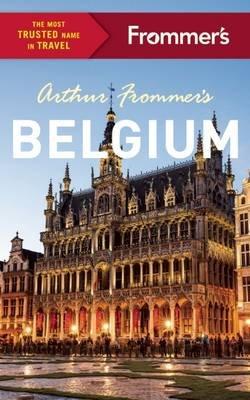 Arthur Frommer's Belgium (Paperback): Arthur Frommer