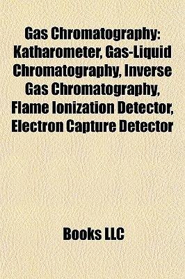 Gas Chromatography - Katharometer, Gas-Liquid Chromatography