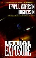 Lethal Exposure (Paperback): Kevin J. Anderson