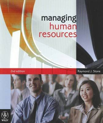 Managing Human Resources 2E + Employment Relations Update 2010 (Multiple copy pack): Raymond J. Stone