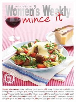Mince It (Paperback): The Australian Women's Weekly