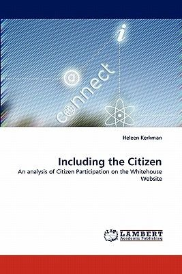 Including the Citizen (Paperback): Heleen Kerkman