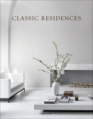 Classic Residences (Dutch, English, French, Hardcover): Wim Pauwels