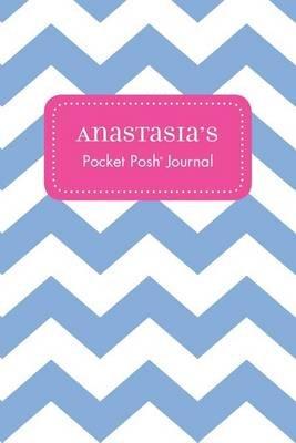 Anastasia's Pocket Posh Journal, Chevron (Paperback): Andrews McMeel Publishing
