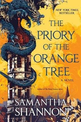The Priory of the Orange Tree - THE NUMBER ONE BESTSELLER (Hardcover): Samantha Shannon