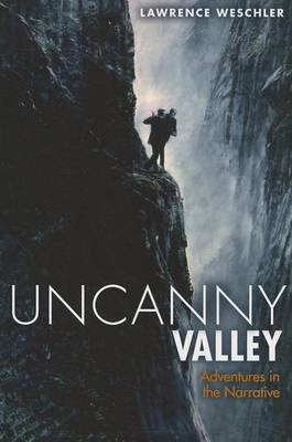 Uncanny Valley (Electronic book text): Lawrence Weschler