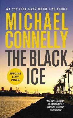 The Black Ice (Electronic book text): Michael Connelly