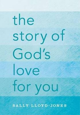 The Story Of God's Love For You (Paperback, Special edition): Sally Lloyd Jones