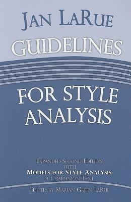 Jan LaRue Guidelines for Style Analysis (Paperback, 2nd): Jan LaRue