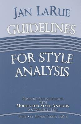Jan LaRue Guidelines for Style Analysis (Paperback, 2nd): Jan LaRue