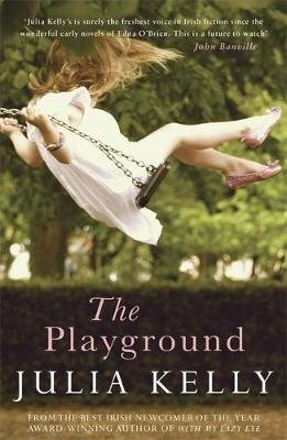 The Playground (Paperback): Julia Kelly