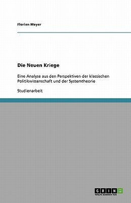 Die Neuen Kriege (German, Paperback): Florian Meyer