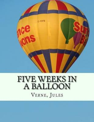 Five Weeks in a Balloon (Paperback): Jules Verne