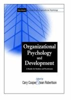 Organizational Psychology and Development - A Reader for Students and Practitioners (Paperback): Cary Cooper, Ivan T. Robertson