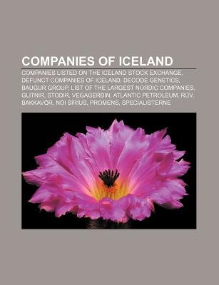Companies of Iceland - Companies Listed on the Iceland Stock Exchange, Defunct Companies of Iceland, Decode Genetics, Baugur...